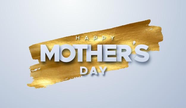 Signo de feliz día de las madres sobre fondo de mancha de pintura dorada