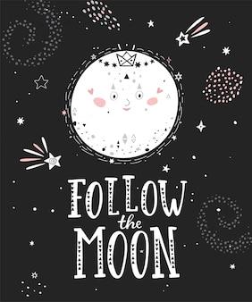 Sigue el cartel monocromo de la luna.