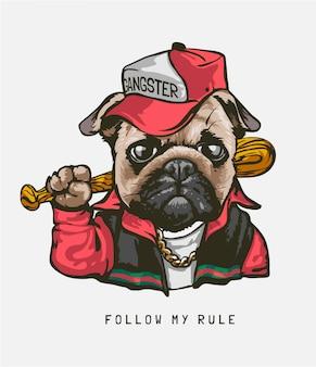 Sigue mi eslogan de reglas con pug dog en traje de gángster