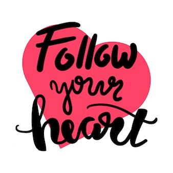 Sigue a tu corazón