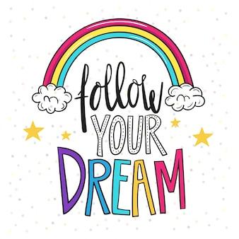 Sigue tu sueño