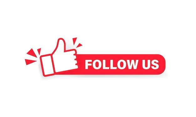 Síguenos banner. etiqueta con el icono de pulgar hacia arriba. pegatina. concepto de redes sociales. vector sobre fondo blanco aislado. eps 10.