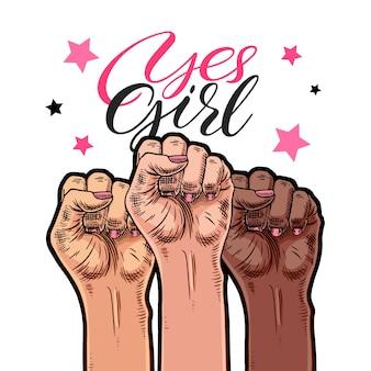 Símbolo del movimiento feminista. sí muchacha. manos de mujeres con un puño levantado