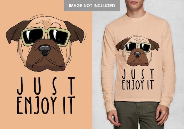 Simplemente disfrútalo, vector de diseño de camiseta de tipografía