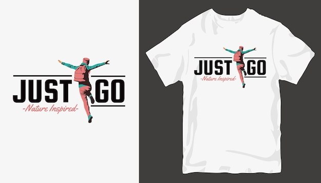 Simplemente vete, inspirado en la naturaleza, diseño de camiseta de aventura. diseño de camiseta simple
