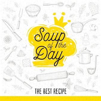 Sopa del día, estilo de dibujo icono de letras de cocina.
