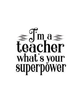 Soy maestra cual es tu superpoder.