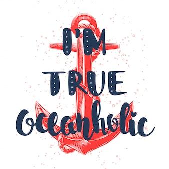 Soy un verdadero adicto al océano con un boceto del ancla roja
