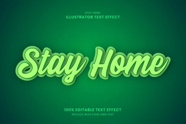 Stay home efecto de texto 100% editable de illustrator