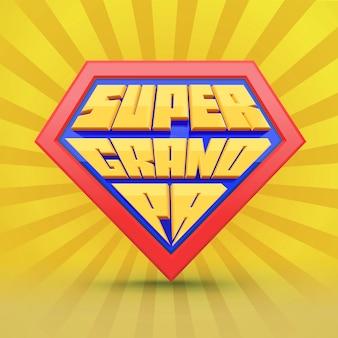 Súper abuelo. abuelo. concepto del día del abuelo. superhéroe abuelo. día nacional de los abuelos. personas de edad avanzada. tipografía divertida.