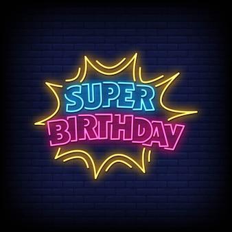 Super cumpleaños letreros de neón estilo texto