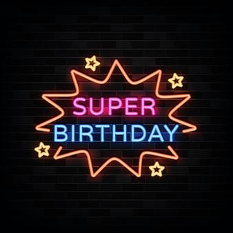 Super letreros de neón de cumpleaños. plantilla de diseño estilo neón