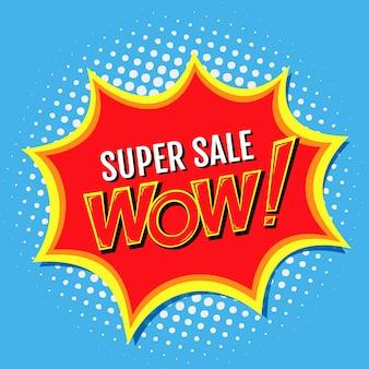 Super venta de una pancarta en estilo de cómic pop-art con wow !, inscripción. ilustración