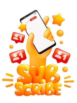 Suscríbete plantilla de pegatina con emoji amarillo mano que sostiene el teléfono inteligente. estilo de dibujos animados en 3d. ilustración