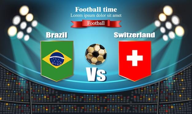 Tablero de fútbol bandera de brasil vs suiza