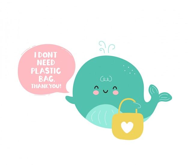 Tarjeta amigable linda ballena feliz eco. no necesito el concepto de bolsa de plástico. aislado en blanco diseño de ilustración de personaje de dibujos animados de vector, estilo plano simple. bolsa ecológica, concepto cero residuos