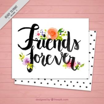 Tarjeta de amigos para siempre con flores