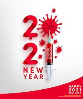 Tarjeta de año nuevo 2021 con el símbolo de 2021 de la célula del virus y la jeringa de vacuna covid-19.