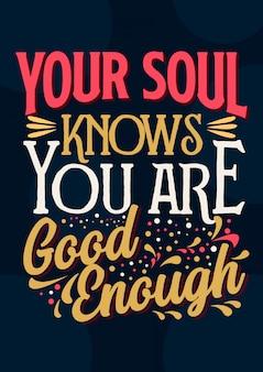 Tarjeta de cita inspiradora tu alma sabe que eres lo suficientemente bueno