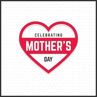 Tarjeta del día de la madre con corazón