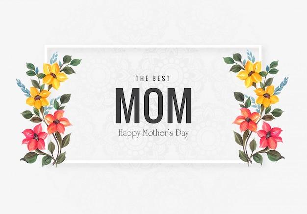Tarjeta del día de la madre feliz con fondo de flores decorativas