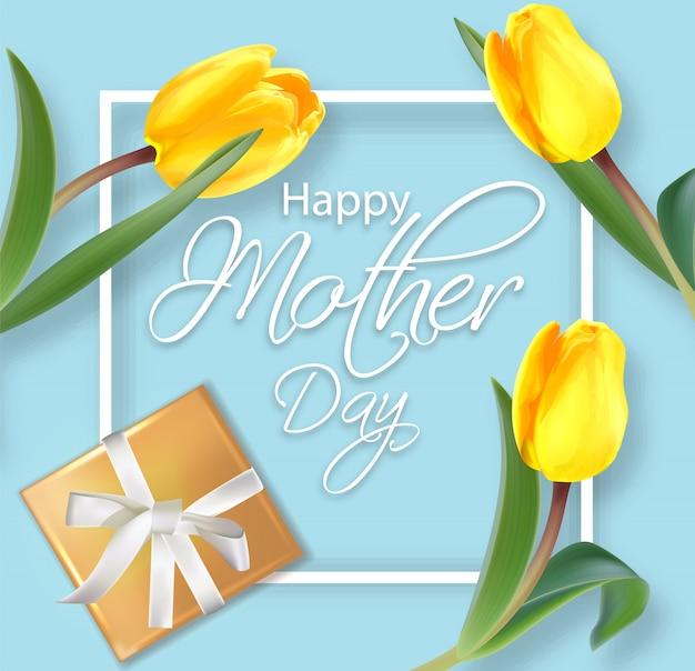Tarjeta del día de la madre con tulipanes amarillos.