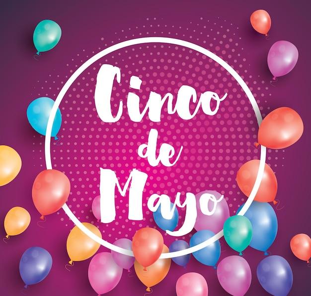Tarjeta de felicitación del cinco de mayo con globos voladores y marco blanco. ilustración de vector. 5 de mayo - fiesta en méxico.