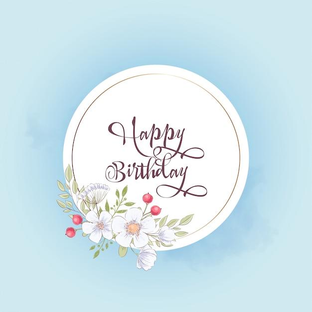 Tarjeta de felicitación de cumpleaños feliz con flores