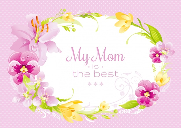 Tarjeta de felicitación del día de la madre feliz con guirnalda de flores de primavera y texto mi mamá es la mejor.
