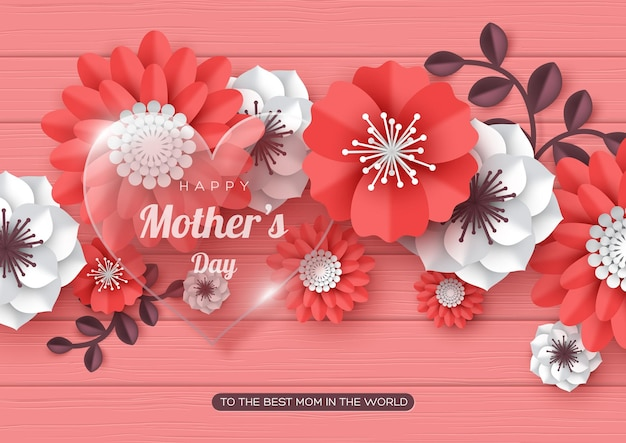 Tarjeta de felicitación del día de las madres felices. flores de corte de papel 3d con corazón transparente de vidrio