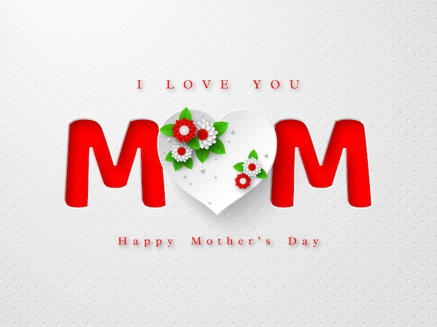 Tarjeta de felicitación del día de las madres felices. palabra mamá en estilo artesanal de papel con corazón 3d decorado flores sobre fondo blanco manchado. ilustración.