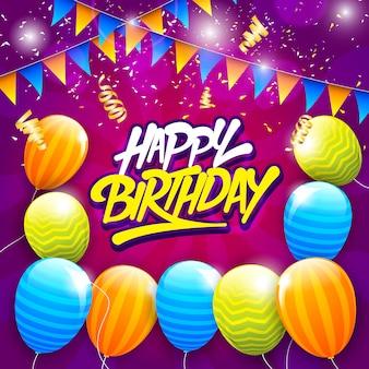 Tarjeta de felicitación de feliz cumpleaños con tipografía y globos, banderas de cumpleaños y emoción