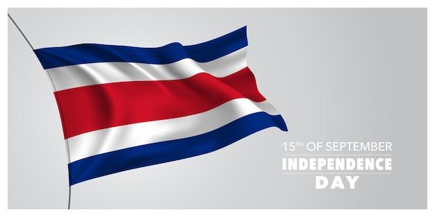 Tarjeta de felicitación feliz día de la independencia de costa rica, banner, ilustración vectorial horizontal. fiesta costarricense 15 de septiembre elemento de diseño con bandera ondeando como símbolo de independencia