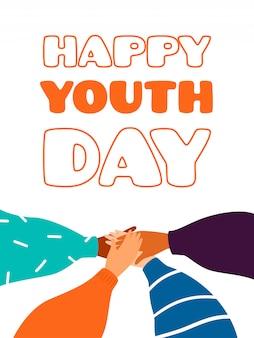Tarjeta de felicitación feliz del día de la juventud con cuatro manos humanas se apoyan
