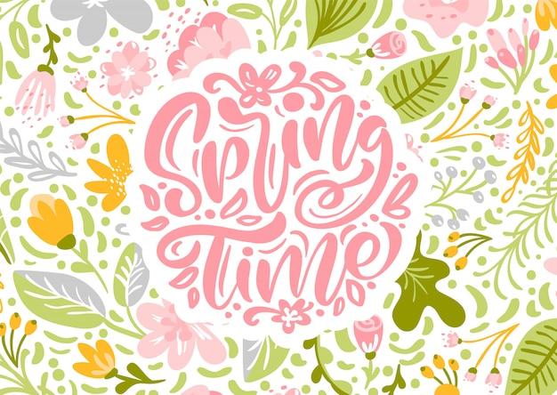 Tarjeta de felicitación de la flor con texto tiempo de primavera