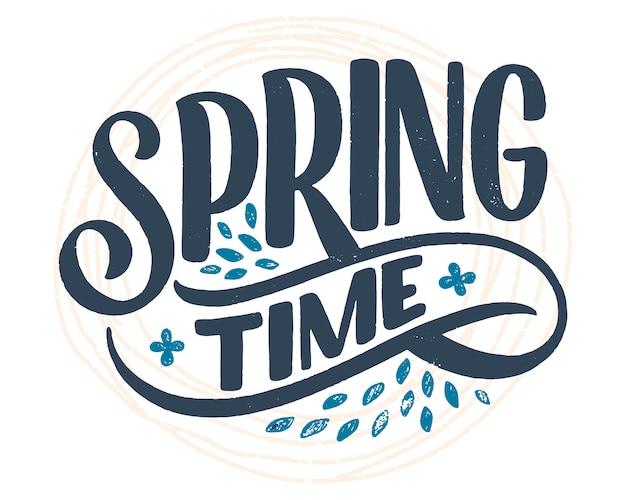 Tarjeta de felicitación de letras de tiempo de primavera. divertido lema de la temporada. cartel de tipografía o banner para promoción y diseño de venta.