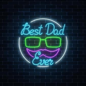 Tarjeta de felicitación para el mejor día del padre de papá en estilo neón