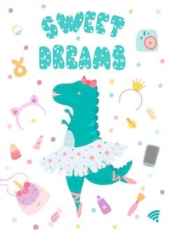 Tarjeta de felicitación, póster con una bailarina de dinosaurios e inscripción de letras dulces sueños.