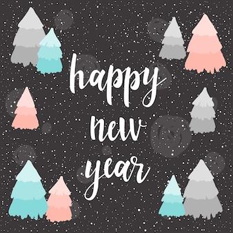 Tarjeta de feliz año nuevo. cita manuscrita y patrón de bosque de abetos hechos a mano para diseño de tarjeta de año nuevo, invitación, camiseta, volante de fiesta, calendario del nuevo año 2018, etc. textura de oro.