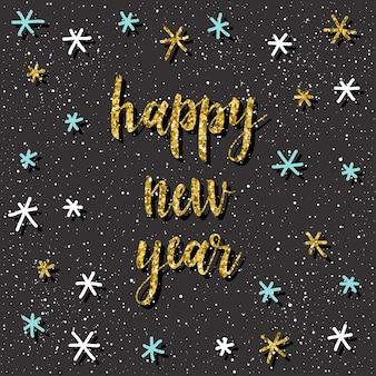 Tarjeta de feliz año nuevo. cita manuscrita y patrón de copo de nieve de doodle hecho a mano para diseño de tarjeta de año nuevo, invitación, camiseta, volante de fiesta, calendario del nuevo año 2018, etc. textura de oro.