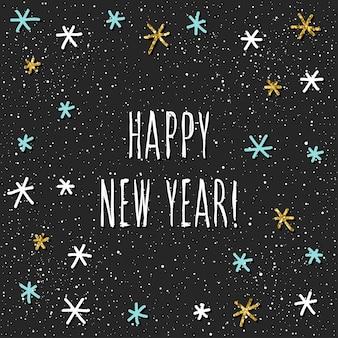 Tarjeta de feliz año nuevo. cita manuscrita y patrón de copo de nieve hecho a mano para diseño de tarjeta de año nuevo, invitación, camiseta, volante de fiesta, calendario del nuevo año 2018, etc. textura de oro.