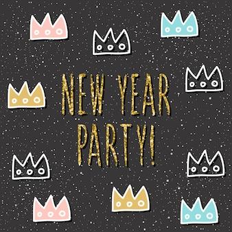 Tarjeta de feliz año nuevo. cita manuscrita y patrón de corona hecho a mano para diseño de tarjeta de año nuevo, invitación, camiseta, volante de fiesta, calendario del nuevo año 2018, etc. textura de oro.