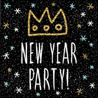 Tarjeta de feliz año nuevo. cita manuscrita y patrón de corona y nieve hecho a mano para diseño de tarjeta de año nuevo, invitación, camiseta, volante de fiesta, calendario del nuevo año 2018, etc. textura de oro.