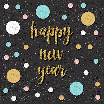 Tarjeta de feliz año nuevo. citas escritas a mano y rondas de garabatos para diseñar tarjetas de año nuevo, invitaciones, camisetas, folletos de fiestas, calendarios, etc.