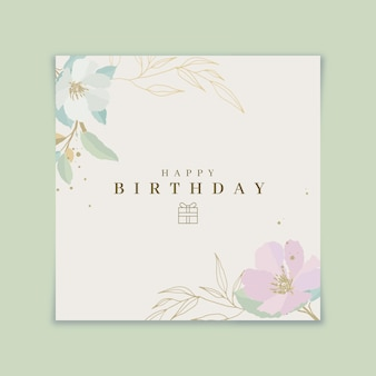 Tarjeta de feliz cumpleaños con flores florecientes