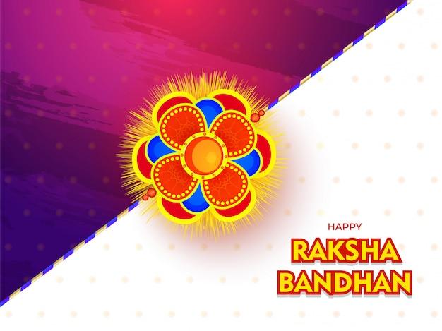 Tarjeta de festival raksha bandhan feliz o diseño de póster con hermoso rakhi (pulsera) sobre fondo abstracto brillante.