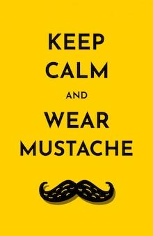 Tarjeta de ilustración con texto mantenga la calma y use bigote. amarillo brillante