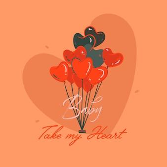 Tarjeta de ilustraciones dibujadas a mano con corazones globos de aire caliente y bebé tomar mi corazón texto aislado sobre fondo naranja