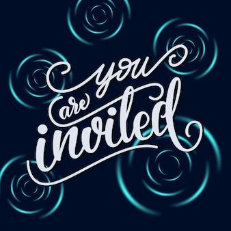 Tarjeta de invitación con letras: estás invitado.