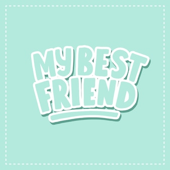 La tarjeta de mi mejor amigo